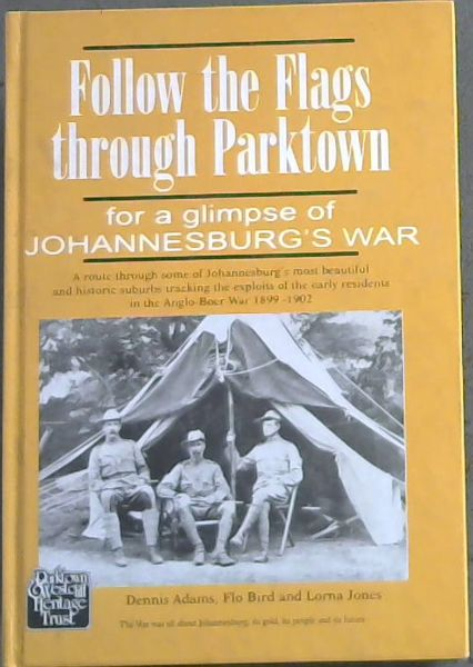 Image for Follow the Flags through Parktown for a glimpse of Johannesburg's War
