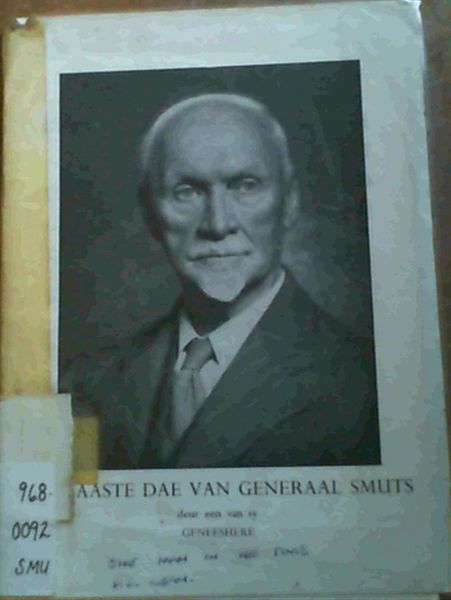 Image for One Man in His Time - A Pictorial Review of the Life Jan Christian Smuts May 24, 1970 - September 11, 1950