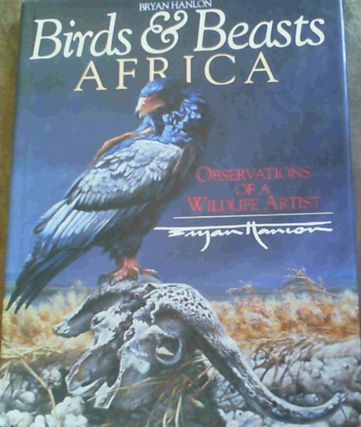 Image for Birds & Beasts Africa: Observations of a Wildlife Artist