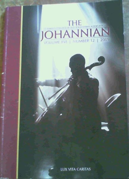 Image for The Johannian - The Magazine of St John's College, Johannesburg Vol XVI, No. 12, Record of the Year 2009
