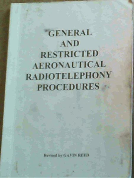 Image for General and Restricted Aeronautical Radiotelephony Procedures