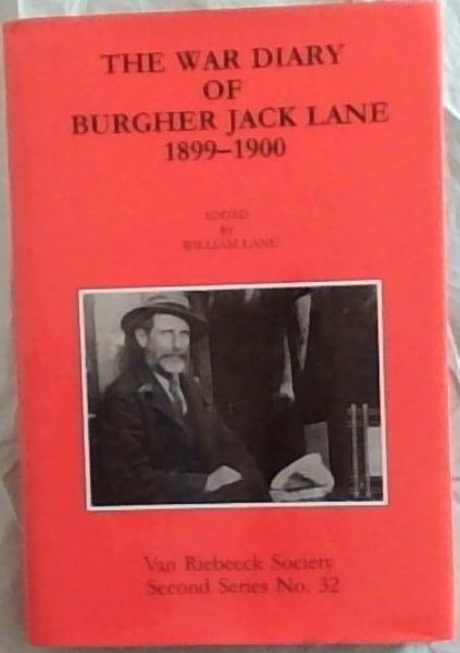 Image for The War Diary of Burgher Jack Lane 1899 - 1900