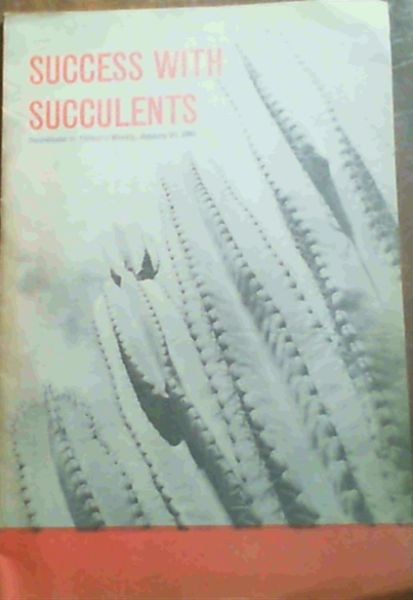 Image for Success With Succulents; Supplement to Farmer's Weekly January 27 1965
