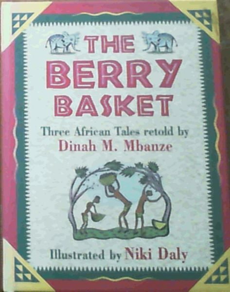 Image for The Berry Basket: Three African Tales Retold