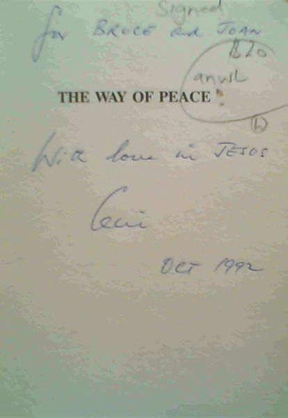 Image for The Way Of Peace; Peace Amidst The Conflict In Northern Ireland