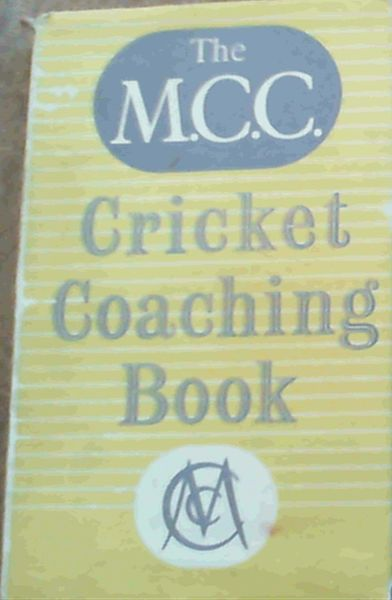 Image for The M.C.C. Cricket Coaching Book