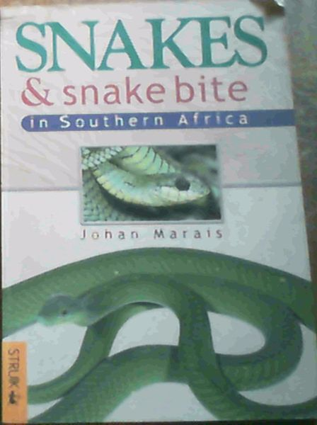 Image for Snakes & snake bite in Southern Africa