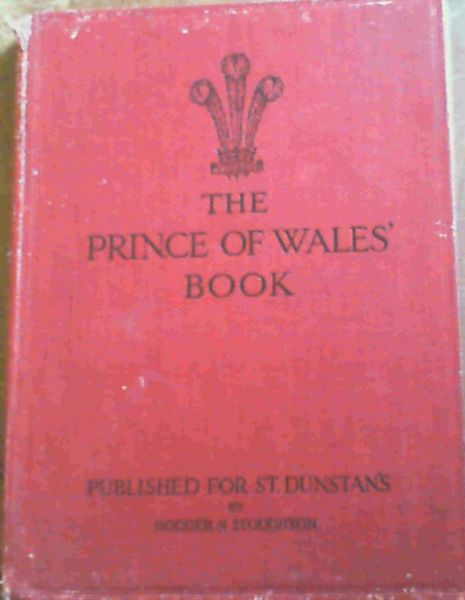 "Image for The Prince of Wales Book : A Pictorial Record of the Voyages of H.M.S ""Renown"" 1919 - 1920"