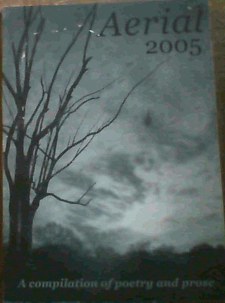 Image for Aerial 2005 - a compilation of poetry and prose