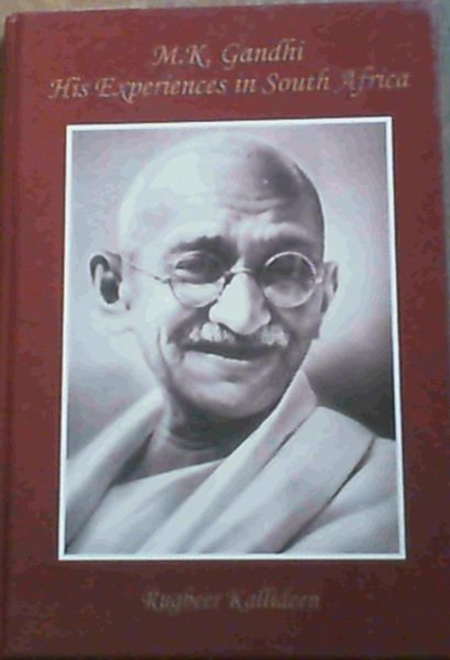 Image for M. K. Gandhi : His Experiences in South Africa
