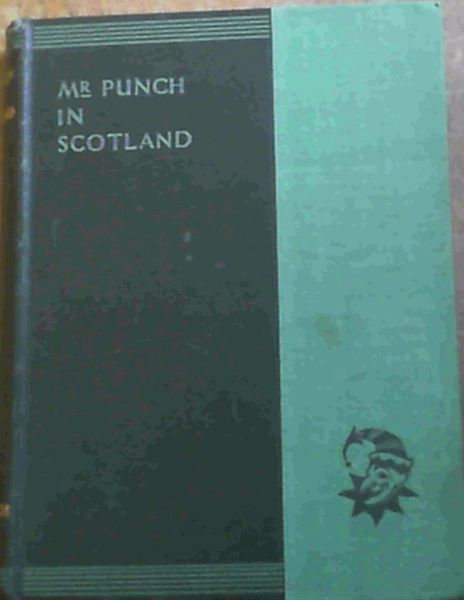 Image for Mr. Punch in Scotland. (number 10 Only)