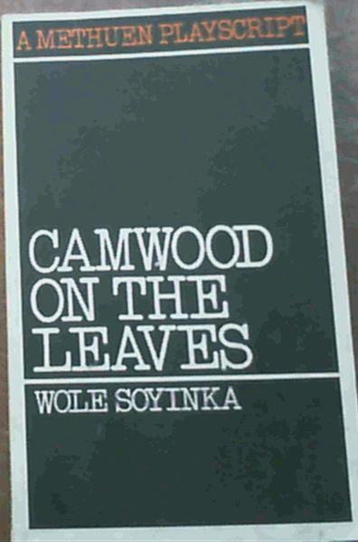 Image for Camwood on the Leaves (Playscripts)