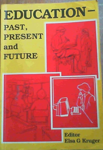 Image for Education--past, present, and future