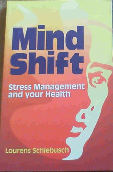 Image for Mind Shift: Stress Management and Your Health