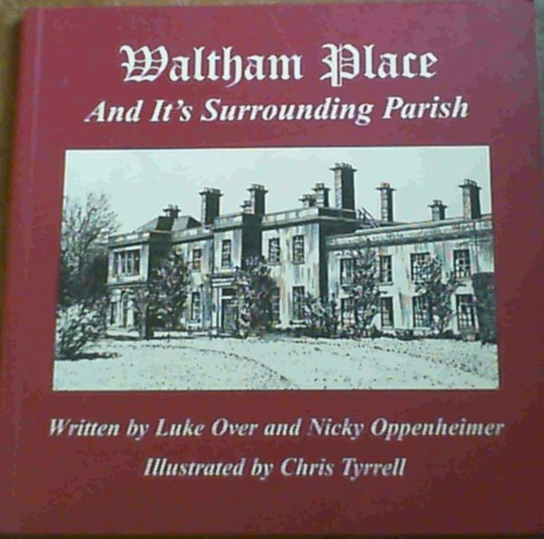 Image for Waltham Place - And it's Surrounding Parish