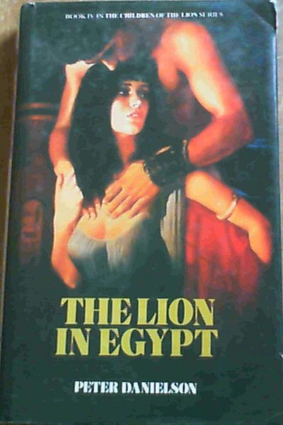 Image for Lion in Egypt (Book IV in the Children of the Lion series)
