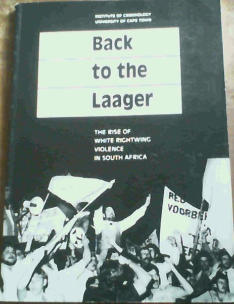 Image for Back to the laager: The rise of white rightwing violence in South Africa