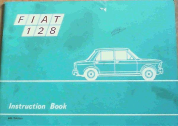 Image for Fiat 128 Instruction Book