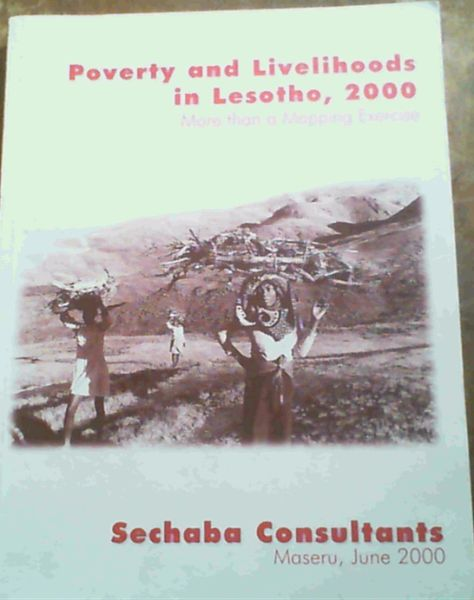 Image for Poverty and livelihoods in Lesotho, 2000: More than a mapping exercise