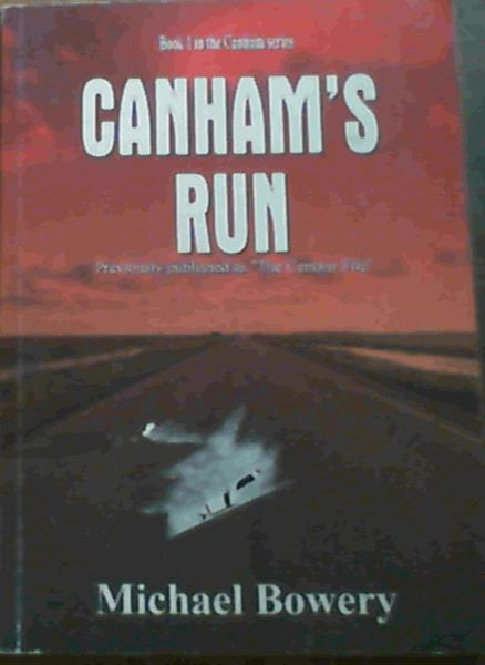 Image for Canham's Run: Previously published as The Centaur File - Book 1 in the Canham Series