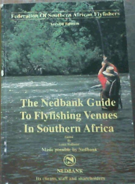 Image for Nedbank Guide to Flyfishing Venues In Southern Africa