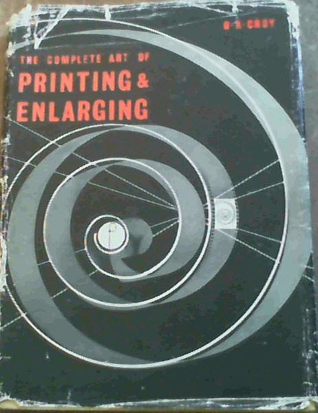 Image for Complete Art of Printing and Enlarging