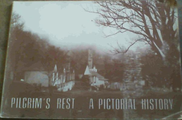 Image for Pilgrim's Rest : A Pictorial History