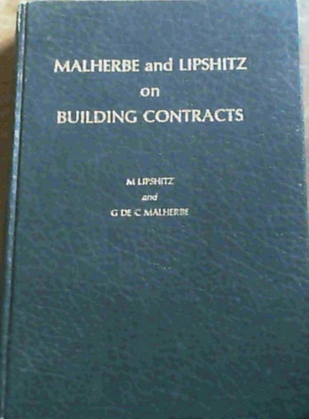Image for Malherbe and Lipshitz on Building Contracts