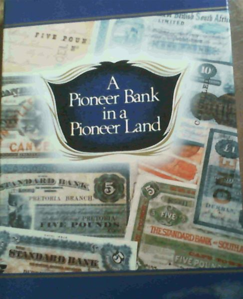 Image for A Pioneer Bank in a Pioneer Land