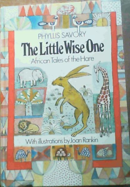 Image for The little wise one: African tales of the hare