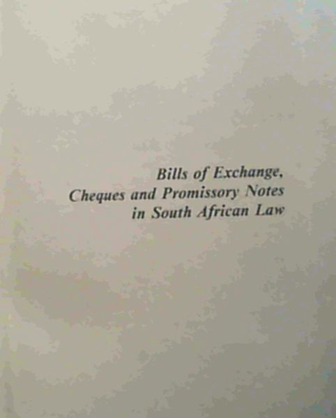 Image for Bills of Exchange, Cheques and Promissory Notes in South African Law