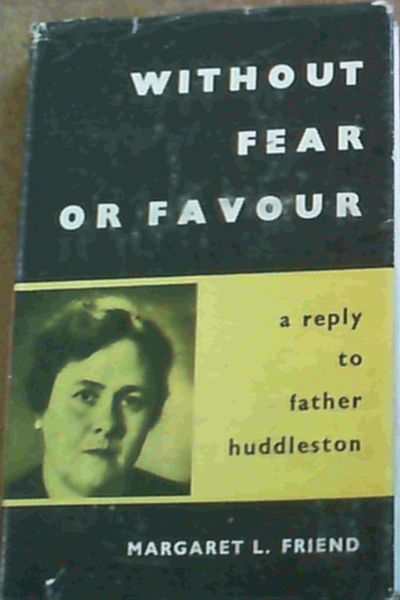 Image for Without Fear Or Favour; A reply to father huddleston