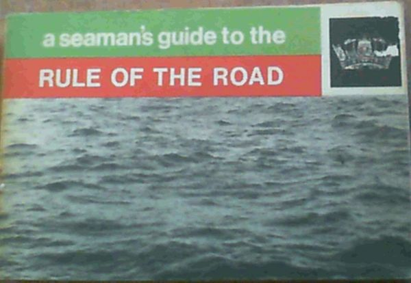 Image for A Seaman's Guide to the Rule of the Road