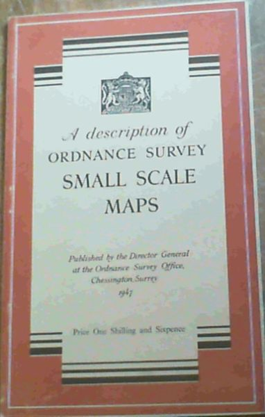 Image for A Description of Ordnance Survey Small Scale Maps