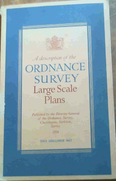 Image for A Description of Ordnance Survey Large Scale Plans