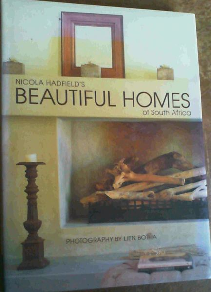 Image for Nicola Hadfield's Beautiful Homes of South Africa