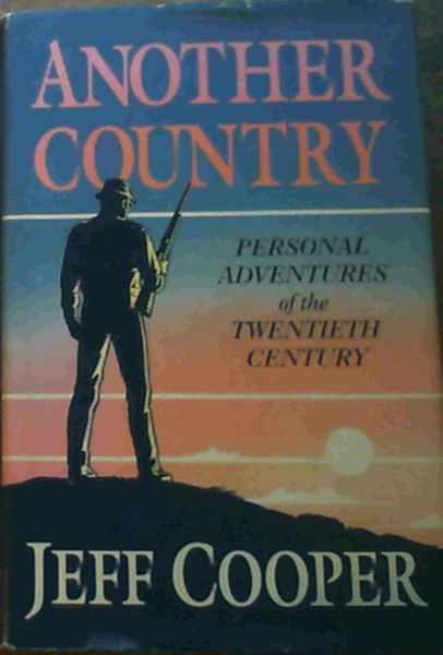Image for Another Country: Personal Adventures of the Twentieth Century