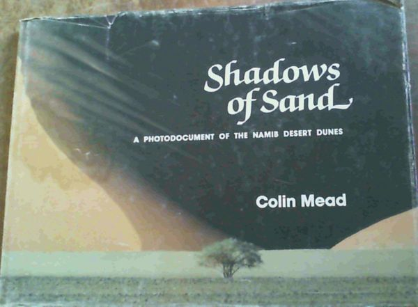 Image for Shadows of Sand : A Photodocument of the Namib Desert Dunes