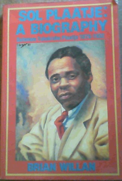 Image for Sol Plaatje: A biography