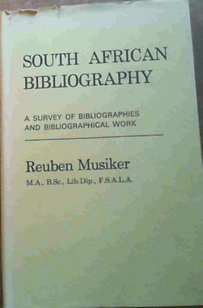 Image for South African Bibliography: A Survey of Bibliographies and Bibliographical Work