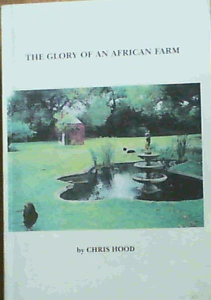 Image for The Glory of an African Farm