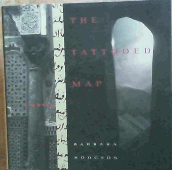 Image for The Tattooed Map: A Novel