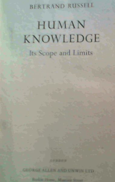 Image for Human Knowledge - Its Scope and Limits
