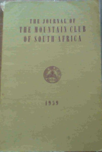 Image for The Journal of the Mountain Club of South Africa Number 62 for the Year 1959