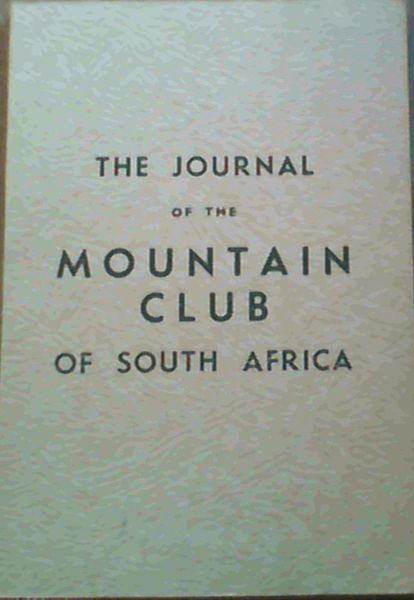 Image for The Journal of the Mountain Club of South Africa Number 47 for the Year 1944