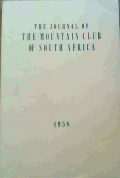 Image for The Journal of the Mountain Club of South Africa Number 61 for the Year 1958