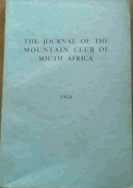 Image for The Journal of the Mountain Club of South Africa Number 57 for the Year 1954