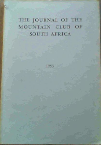 Image for The Journal of the Mountain Club of South Africa Number 56 for the Year 1953