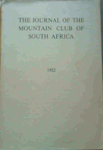 Image for The Journal of the Mountain Club of South Africa Number 55 for the Year 1952