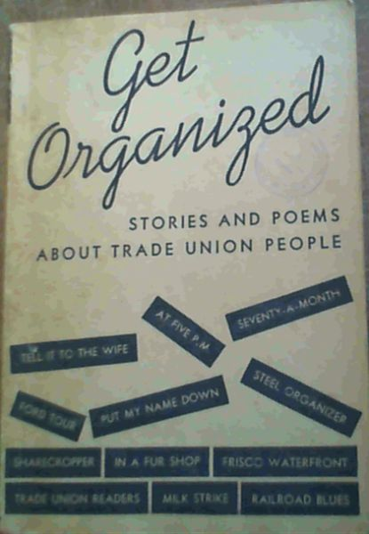 Image for Get Organised; Stories & Poems About Trade Union People